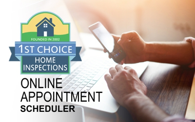 Online Appointment Scheduler for 1st Choice Home Inspections